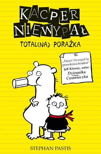 okładka Kacper Niewypał. Total(na) porażka, Książka | Stephan Pastis