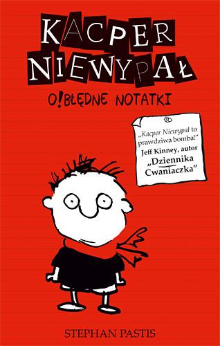 okładka Kacper Niewypał. O!błędne notatki, Książka | Stephan Pastis