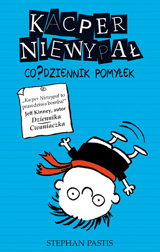 okładka Kacper Niewypał. Co?dziennik pomyłek, Książka | Stephan Pastis