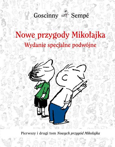 okładka Nowe przygody Mikołajka. Wydanie specjalne - podwójneksiążka |  | René Goscinny, Jean-Jacques Sempé