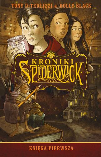 okładka Kroniki Spiderwick. Księga pierwsza, Książka | DiTerlizzi Tony, Black Holly
