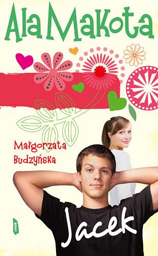 okładka Ala Makota. Jacek, Książka | Małgorzata Budzyńska