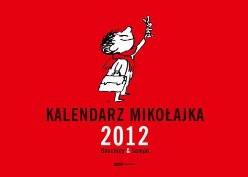 okładka Kalendarz Mikołajka 2012 (ścienny) książka |  | René Goscinny, Jean-Jacques Sempé