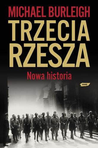 okładka Trzecia Rzesza. Nowa historia, Książka | Burleigh Michael