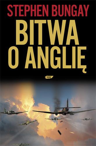 okładka Bitwa o Anglię. 1940, Książka | Bungay Stephen