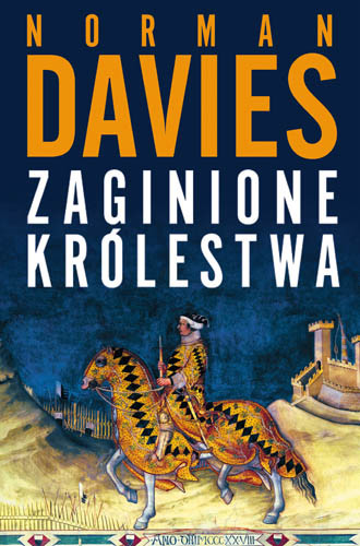 okładka Zaginione królestwaksiążka |  | Davies Norman