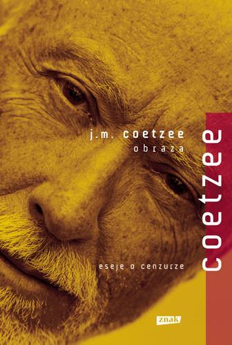 okładka Obraza, eseje o cenzurze, Książka | Maxwell Coetzee John