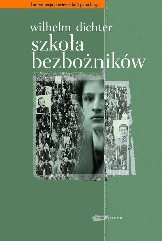 okładka Szkoła bezbożników, Książka | Dichter Wilhelm