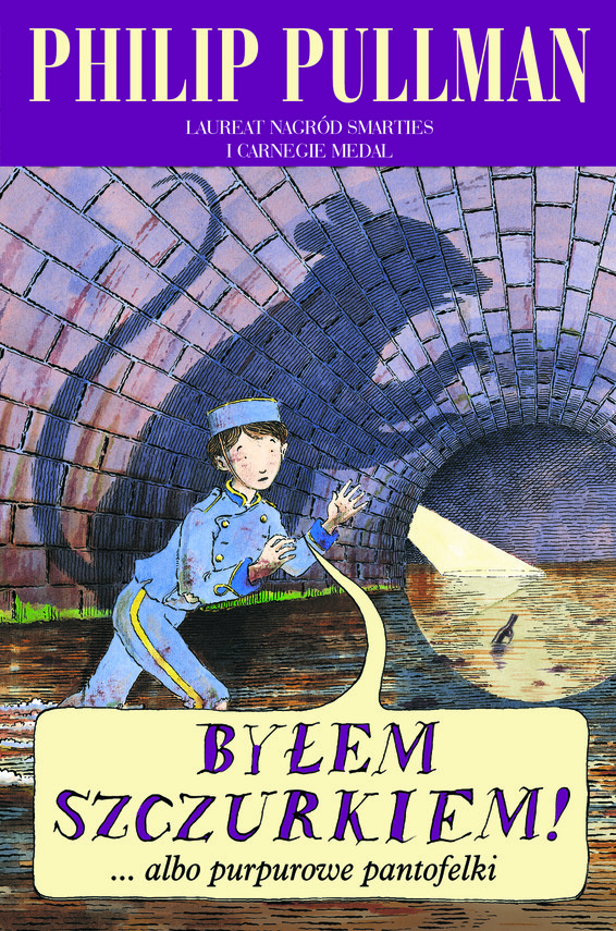 okładka Byłem szczurkiem! ...albo purpurowe pantofelkiksiążka      Philip Pullman