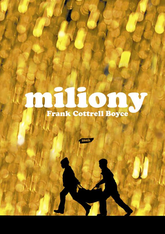 okładka Miliony, Książka | Cottrell Boyce Frank