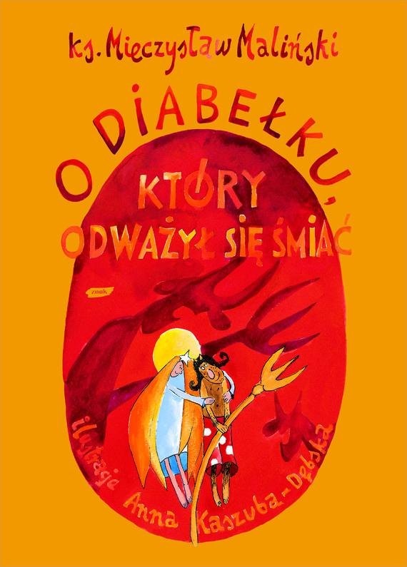 okładka O diabełku, który odważył się śmiać, Książka | Mieczysław Maliński ks.