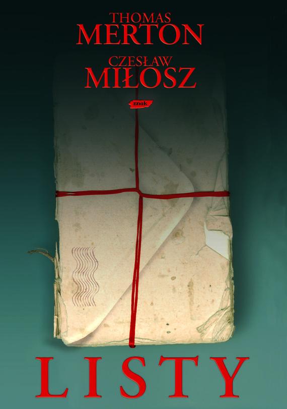 okładka Listy , Książka | Thomas Merton, Miłosz Czesław