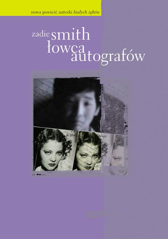 okładka Łowca autografów , Książka | Zadie Smith