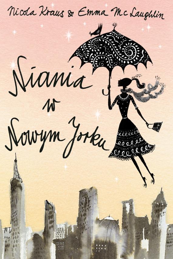 okładka Niania w Nowym Jorku, Książka | Kraus Nicola, McLaughlin Emma
