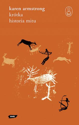okładka Krótka historia mitu, Książka   Armstrong Karen