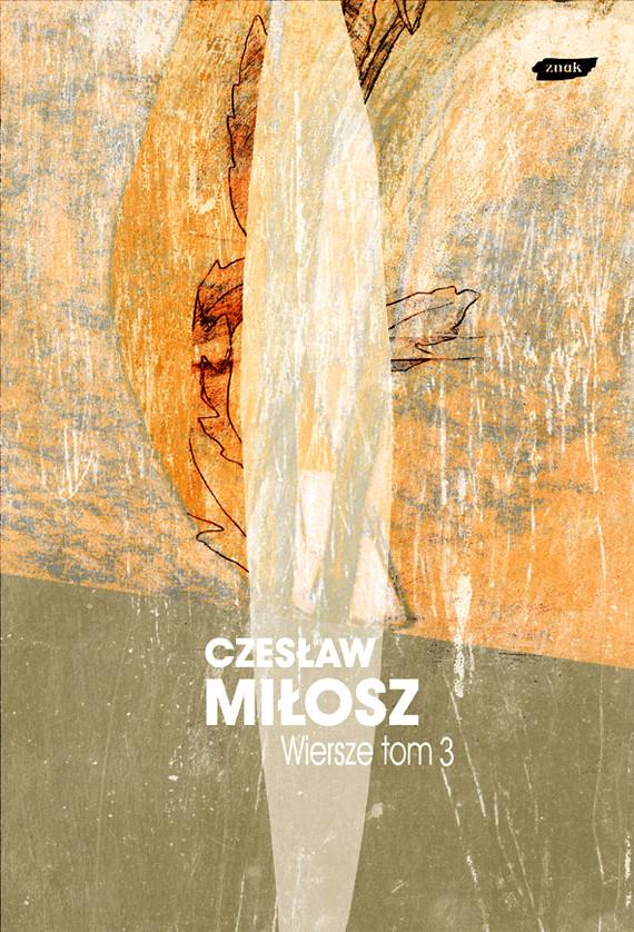 okładka Wiersze tom III , Książka | Miłosz Czesław