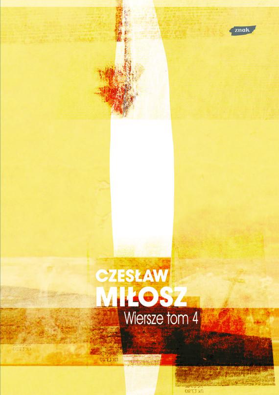 okładka Wiersze tom IV, Książka   Miłosz Czesław