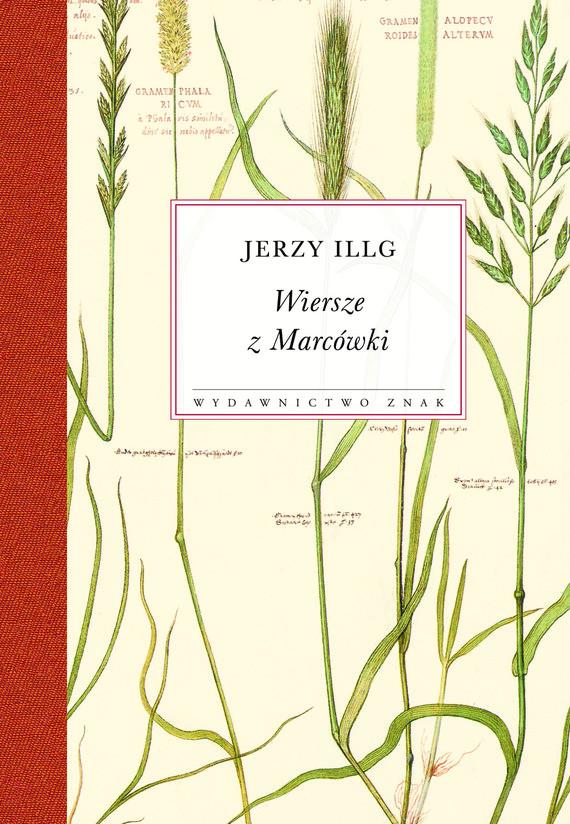 okładka Wiersze z Marcówki, Książka | Jerzy Illg