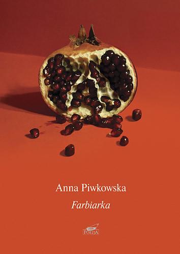 okładka Farbiarka, Książka | Piwkowska Anna
