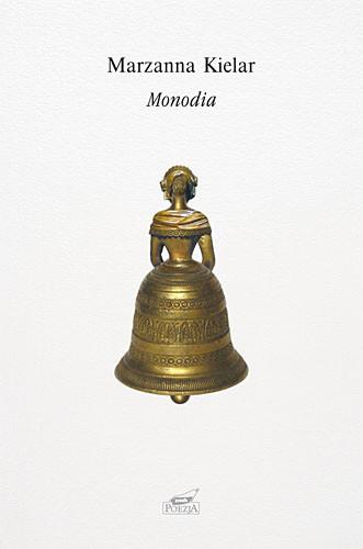 okładka Monodia, Książka   Bogumiła Kielar Marzanna
