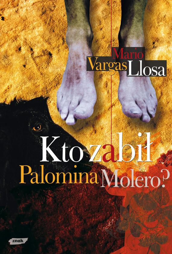 okładka Kto zabił Palomina Molero?, Książka | Mario Vargas Llosa