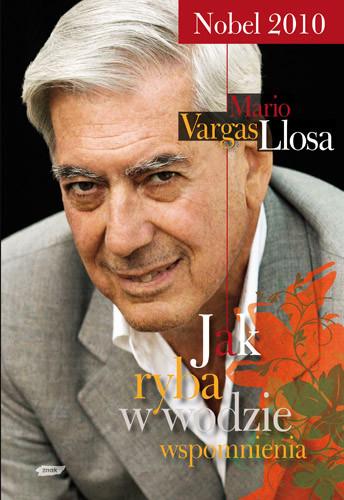 okładka Jak ryba w wodzie, Książka | Mario Vargas Llosa