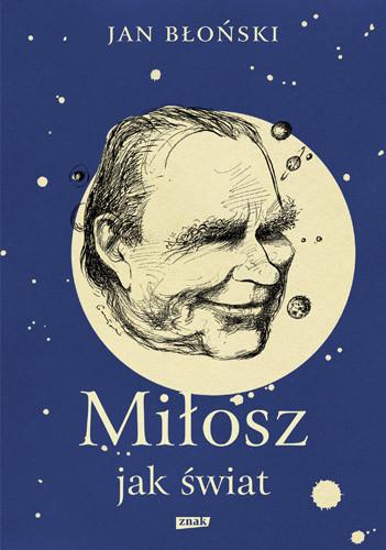 okładka Miłosz jak świat, Książka | Jan Błoński