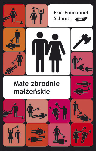 okładka Małe zbrodnie małżeńskie, Książka | Schmitt Eric-Emmanuel