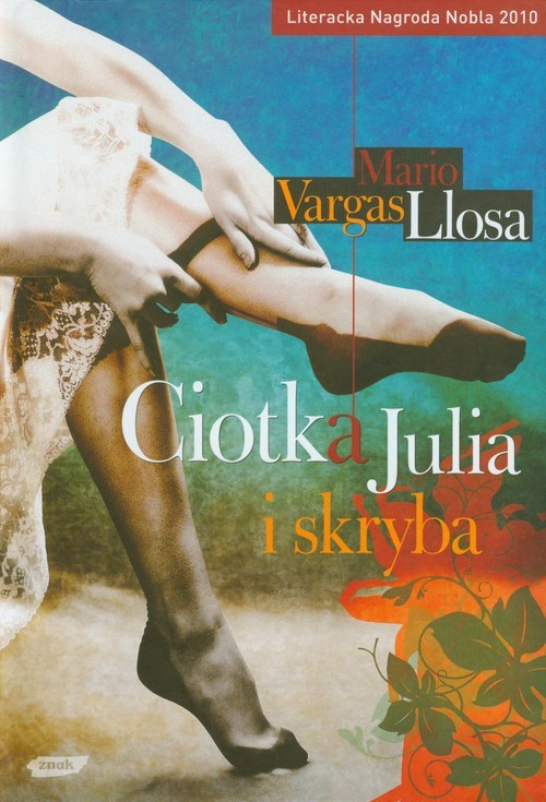 okładka Ciotka Julia i skryba, Książka | Vargas Llosa Mario