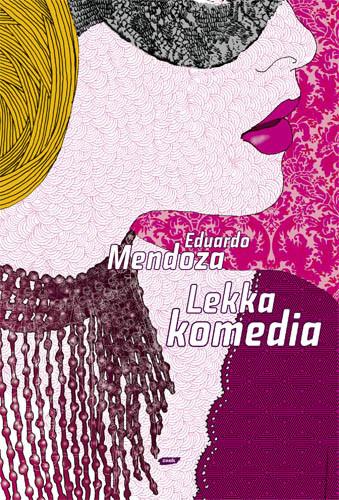 okładka Lekka komedia, Książka | Mendoza Eduardo