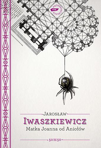 okładka Matka Joanna od Aniołów, Książka | Jarosław Iwaszkiewicz