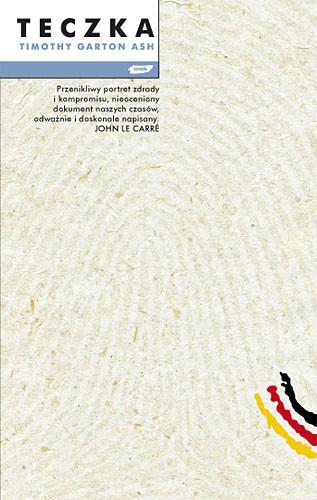 okładka Teczka, Książka | Garton Ash Timothy