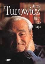 okładka Bilet do raju, Książka | Turowicz Jerzy