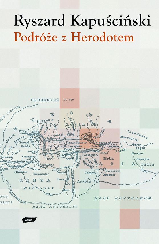 okładka Podróże z Herodotem, Książka | Kapuściński Ryszard