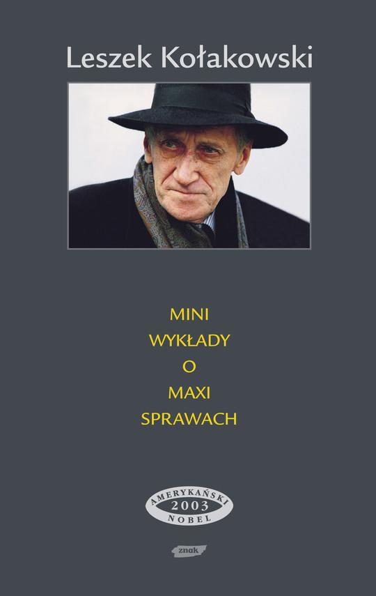 okładka Mini-wykłady o maxi-sprawach , Książka | Kołakowski Leszek