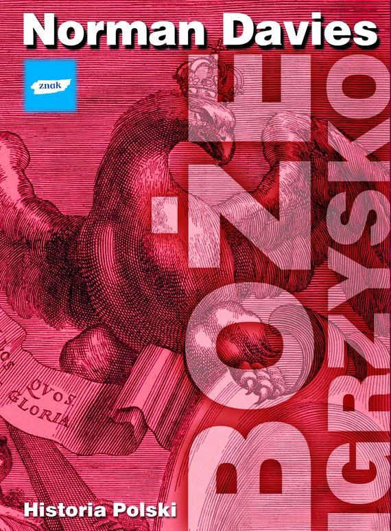 okładka Boże igrzysko. Historia Polskiksiążka |  | Davies Norman