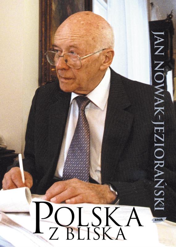 okładka Polska z bliska, Książka | Jan Nowak-Jeziorański