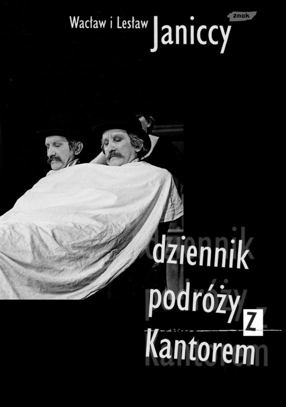 okładka Dziennik podróży z Kantorem 1979-1990, Książka | i Lesław Janiccy Wacław