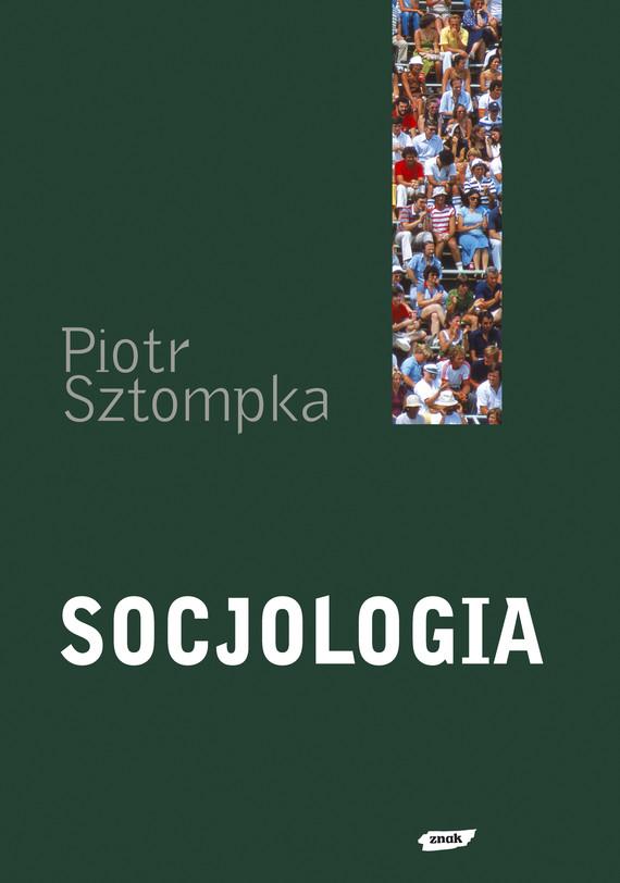 okładka Socjologia. Analiza społeczeństwaksiążka |  | Piotr Sztompka
