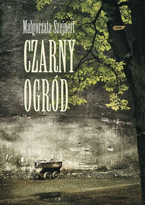 okładka Czarny ogród, Książka | Szejnert Małgorzata