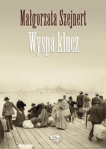 okładka Wyspa klucz, Książka | Szejnert Małgorzata