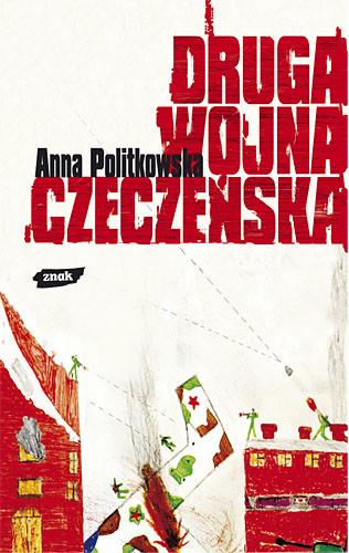 okładka Druga wojna czeczeńska, Książka   Politkowska Anna
