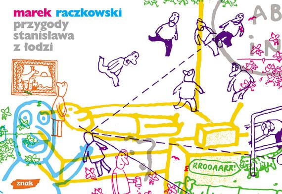 okładka Przygody Stanisława z Łodzi, Książka   Raczkowski Marek