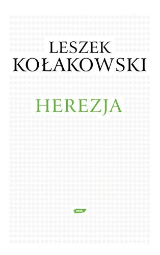 okładka Herezja, Książka | Kołakowski Leszek