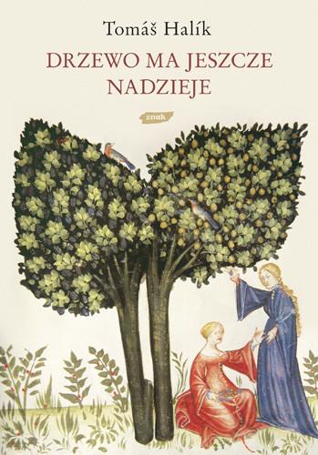 okładka Drzewo ma jeszcze nadzieję, Książka | Tomas Halik