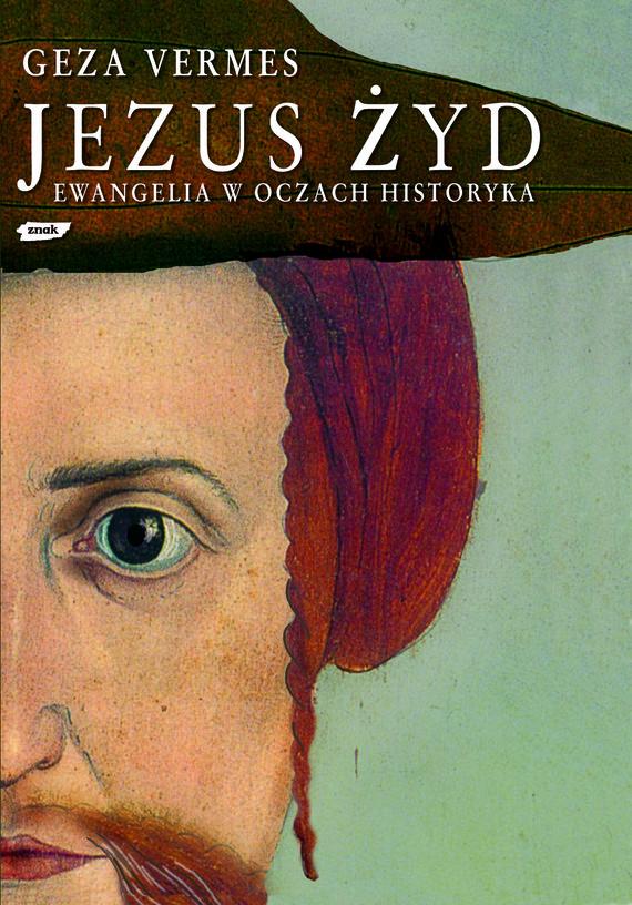 okładka Jezus Żyd, Książka | Vermes Geza