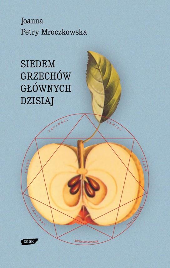 okładka Siedem grzechów głównych dzisiaj, Książka | Petry Mroczkowska Joanna