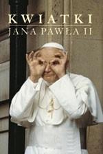 okładka Kwiatki błogosławionego Jana Pawła II, Książka |