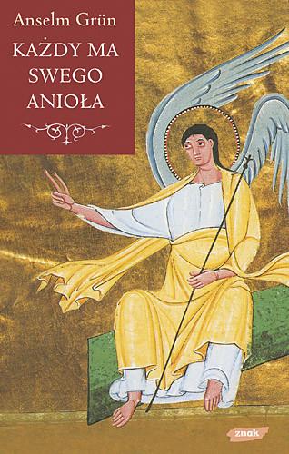 okładka Każdy ma swego anioła, Książka | Anselm Grün