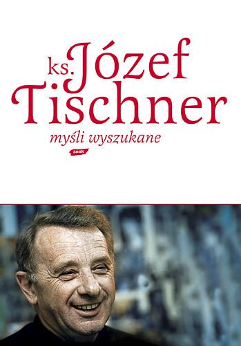 okładka Myśli wyszukane, Książka   Józef Tischner ks.